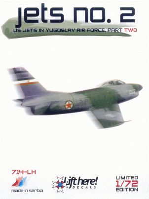 "714-LH ""JETS no.2"" US Jets in Yugoslav Air Force, part 2"