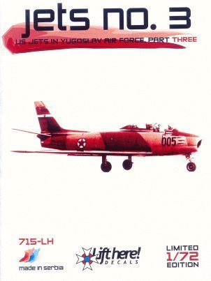 "715-LH ""JETS no.3"" US Jets in Yugoslav Air Force, part 3"