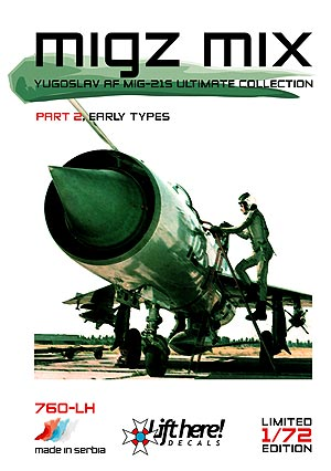 "760-LH ""Migz Mix II"", YuAF MiG-21 Ultimate Collection, pt2, 1/72"